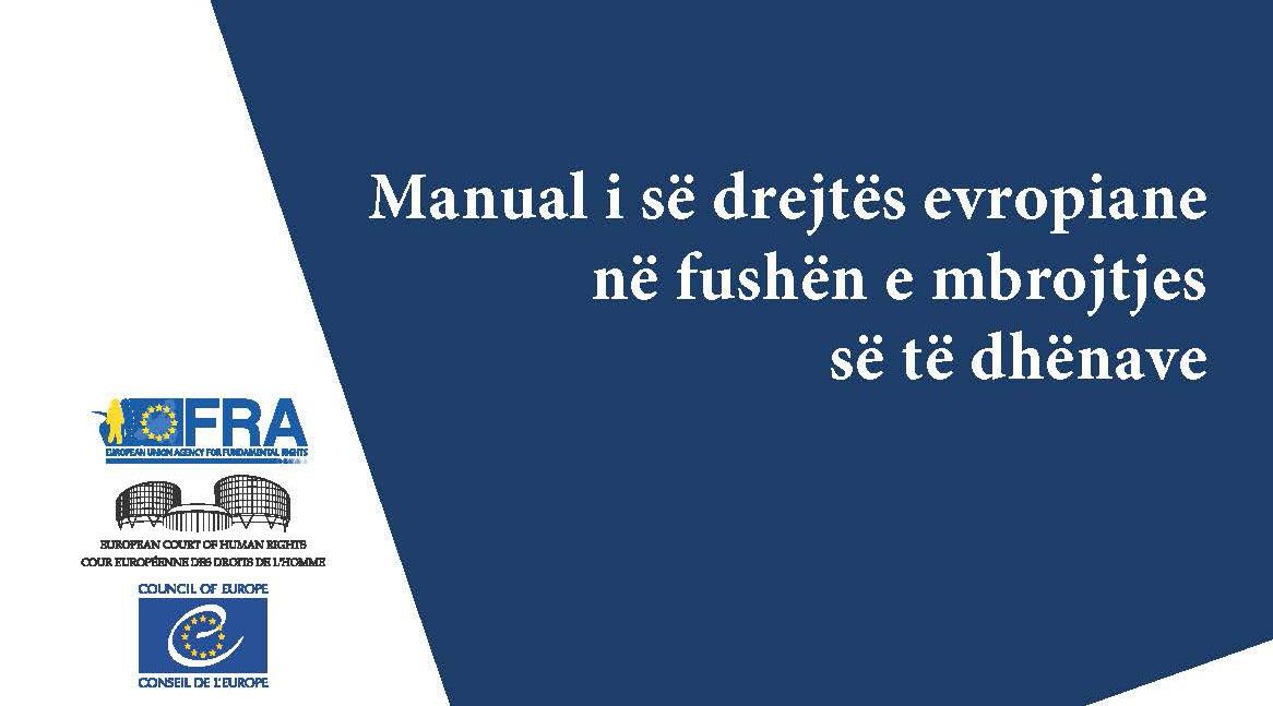 Manuali i së Drejtës Evropiane në Fushën e Mbrojtjes së të Dhënave
