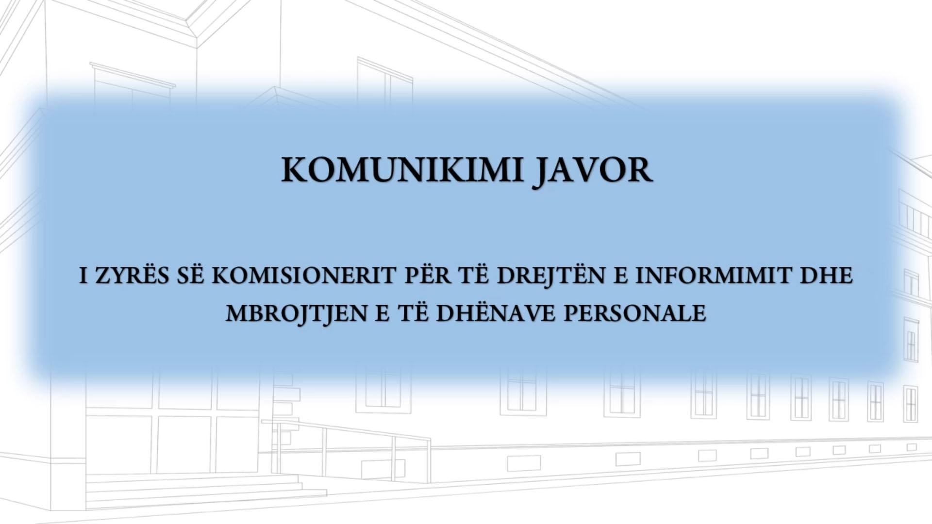 Komunikimi javor i Zyrës së Komisionerit në video